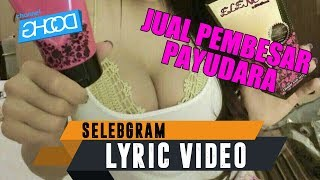Video RMA ft. ECKO SHOW - Selebgram [Prod. by NGILAZ] [ Lyric Video ] download MP3, 3GP, MP4, WEBM, AVI, FLV Maret 2018