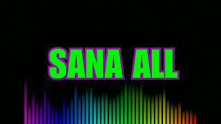 Budots Mix(SANA ALL)Nonstop 2019-2020