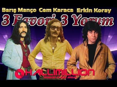 🎧 3 Favori 3 Yorum (Barış Manço, Cem Karaca & Erkin Koray)