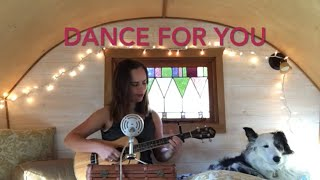 Dance For You, Rachel D'Arcy Cover (In My Tiny House)