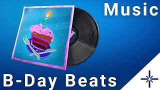 [4K] Fortnite - B-Day Beats Music Pack Full