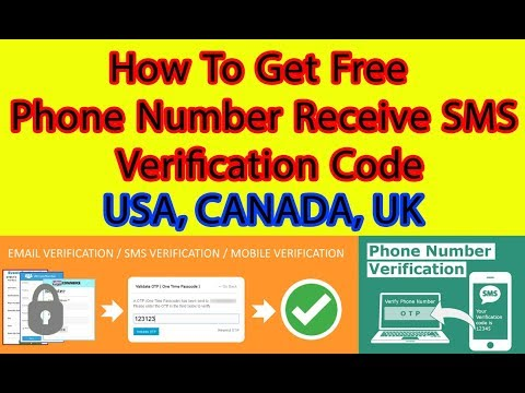How To Get Free Phone Number Receive SMS Verification Code 2019 Tricks