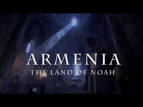 Armenia - The Land of Noah (documentary)