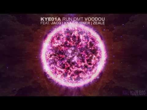 [Out Now] RUN DMT - Voodou feat. Jacq, Knat Turner, & Zeale - KYE01