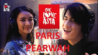 ONE LOVE ASIA HIGHLIGHTS | PARIS & PEARWAH | MY AMBULANCE (ONE LOVE ASIA VERSION)