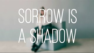 """Sorrow Is A Shadow"" Lyric Video by Fallulah"