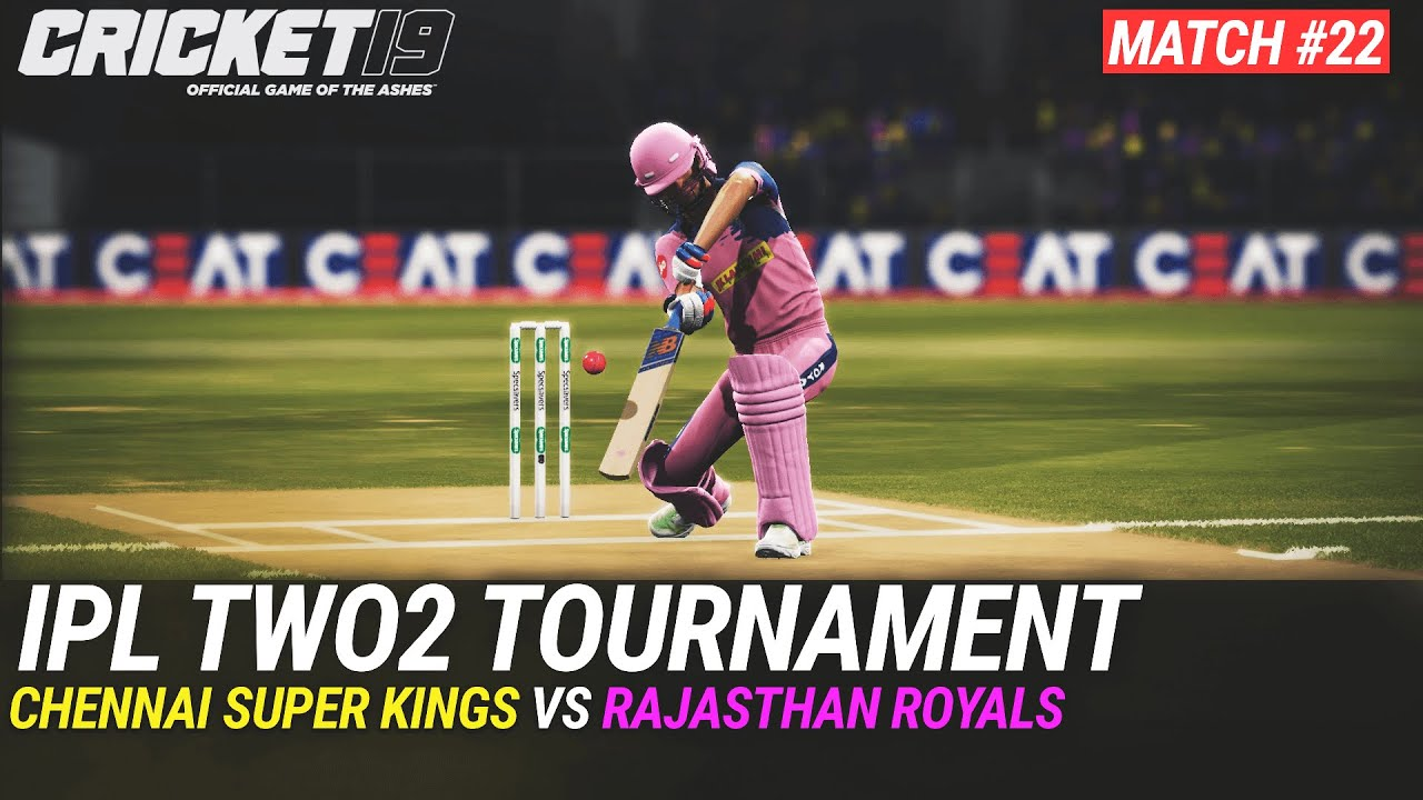 CRICKET 19 - IPL2020 TWO2 - MATCH #22 - CHENNAI SUPER KINGS vs RAJASTHAN ROYALS