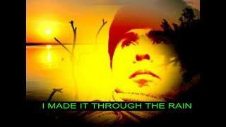 I MADE IT THROUGH THE RAIN with Lyrics / Barry Manilow