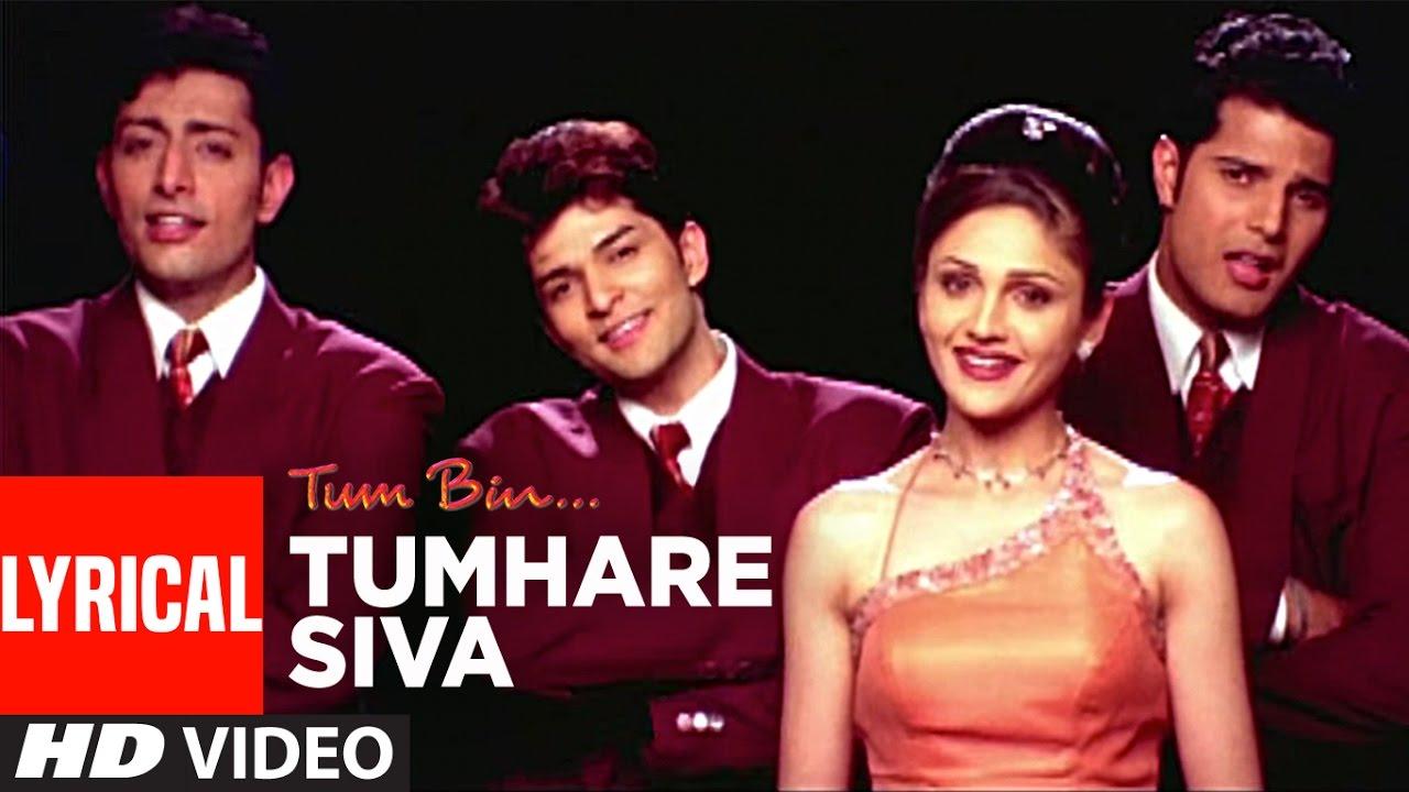Tumhare Siva Full Song with Lyrics | Tum Bin | Sandali Sinha, Priyanshu  Chatterjee