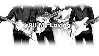 THE BEATLES : All My Loving - instrumental cover