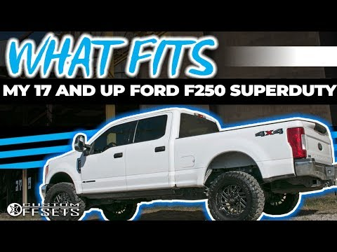 What Fits My 17 and UP Ford F250 Superduty