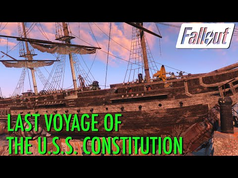 Fallout 4 - Last Voyage of the U.S.S Constitution
