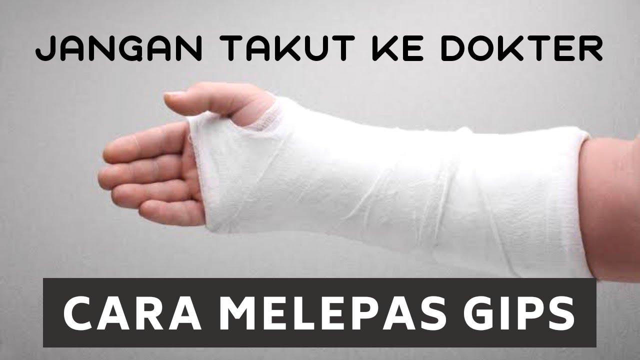 Cara Melepas Gips | Kasus Ortopedi