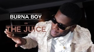 The Juice - Burna Boy