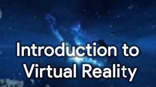 Introduction to Virtual Reality - Oculus Rift Demo