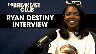 Ryan Destiny Talks Her Role On 'Star', Love Dollhouse, Dating Keith Powers + More