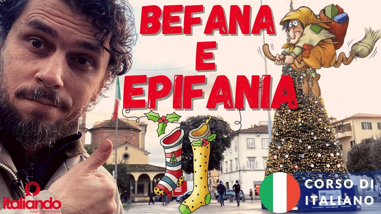La Befana e l' Epifania - Che cosa è la Befana? Corso di italiano online