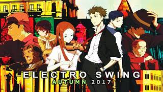 ► Epic Electro Swing of [ Autumn ] Volume 2 (Full Quality)