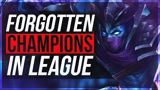 THE FORGOTTEN/DEAD CHAMPIONS In League of Legends