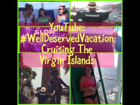 #WellDeservedVacation Cruising the Virgin Islands