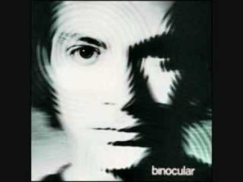 Binocular - Don't Say Goodbye, Say Goodnight