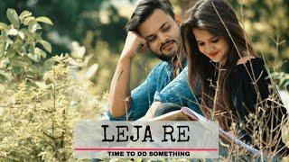 LEJA RE SONG BY SHIVAM GROVER _ DHVANI BHANUSHALI