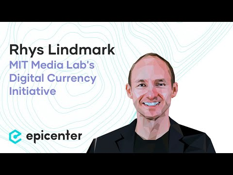 Rhys Lindmark: MIT's Digital Currency Initiative – Why We Need Blockchain Ethics (#311)