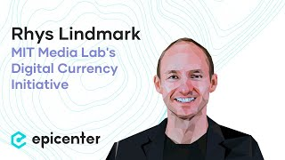 Rhys Lindmark: MIT's Digital Currency Initiative – Why We Need Blockchain Ethics (#311)