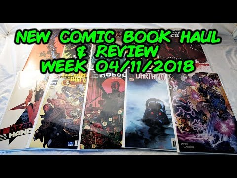 New Comic Book Haul and Review! Week Of 04/11/2018