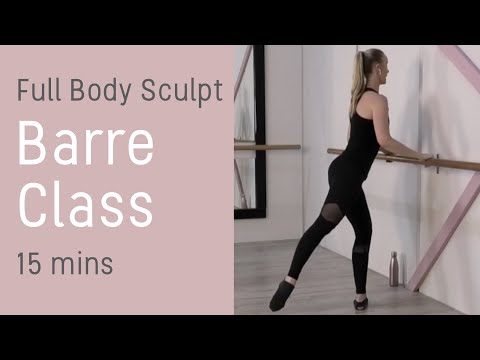 Barre Class Workout - FULL BODY SCULPTING - 15mins - Low Impact Home Workout