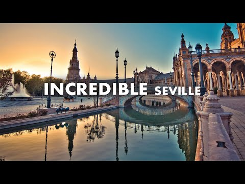 INCREDIBLE SEVILLE! Travel in Andalusia, Spain