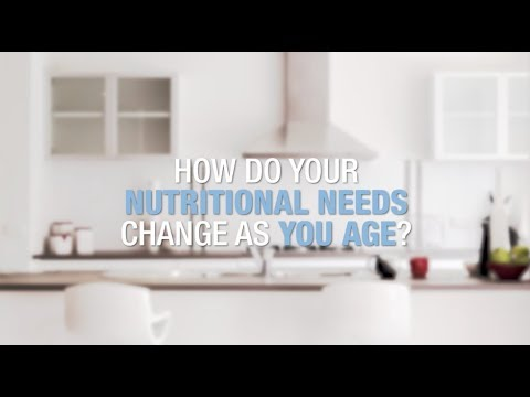 How Do Your Nutritional Needs Change As You Age?