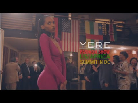 YERE FASHION SHOW AT US/AFRICA SUMMIT DC