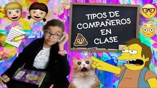 15 TIPOS DE COMPAÑEROS EN CLASE ♥ Lulu99