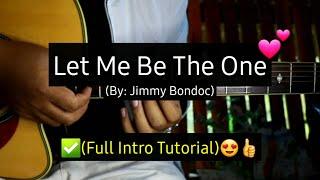 Baixar Let Me Be The One - Jimmy Bondoc (Full Intro Tutorial)