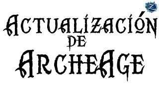 Archeage - Actualización 4.18 - Divine Gifts, dungeons y Gazebo.