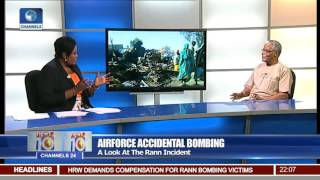 News@10: Airforce Chief Says Rann Accidental Bombing Is Regrettable 18/01/17 Pt 1