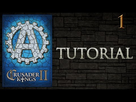 [CK2] Crusader Kings 2 Tutorial for New Players Lets Play Part 1