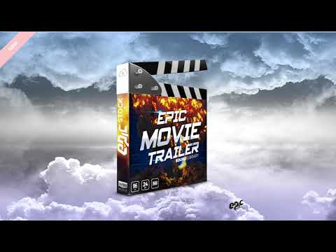 Epic Movie Trailer - Game and Film Sound Library