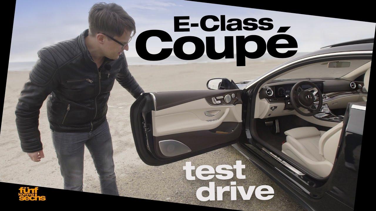 2017 Mercedes-Benz E400 4MATIC Coupé Test / 3,0-Liter V6 Biturbo Luxus-Cruiser - Autophorie