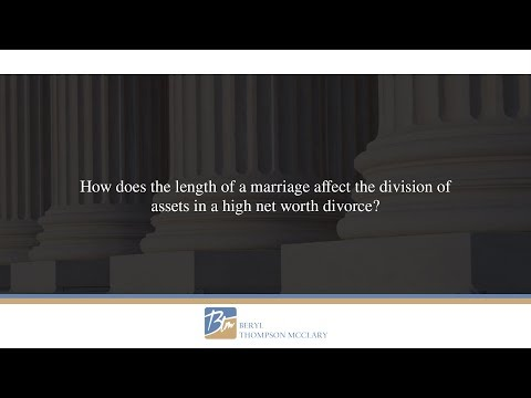 How does the length of a marriage affect the division of assets in a high net worth divorce?