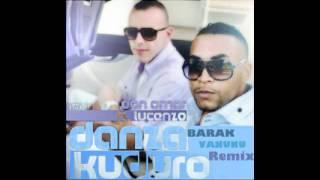 Don Omar & Lucenzo - Danza Kuduro (BarakVanunu Remix)