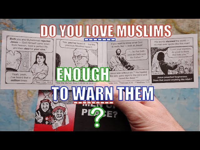 Do You Love Muslims Enough to Warn Them?