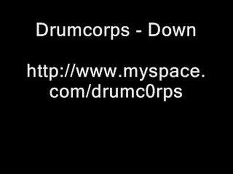 Drumcorps - Down