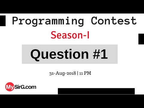 Programming Contest Season-1 Question-1 | MySirG.com
