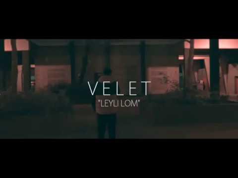 Velet - Leyli Lom (Lyrics)