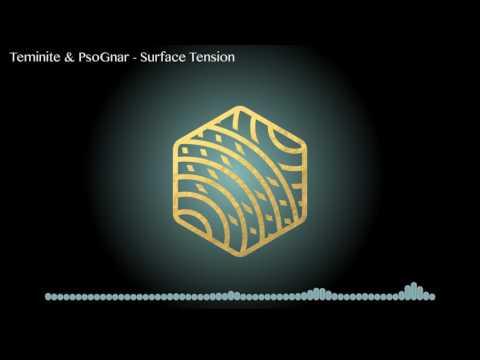 Teminite & PsoGnar - Surface Tension
