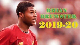 Rhian Brewster 20192020 - Liverpool - Goals Skills Assists