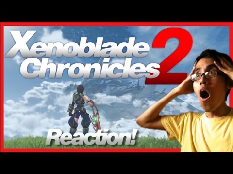 Nintendo Switch Presentation 2017 - Xenoblade Chronicles 2 Reveal Trailer REACTION!