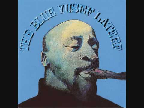 Like It Is - Yusef Lateef (The Blue Yusef Lateef).wmv